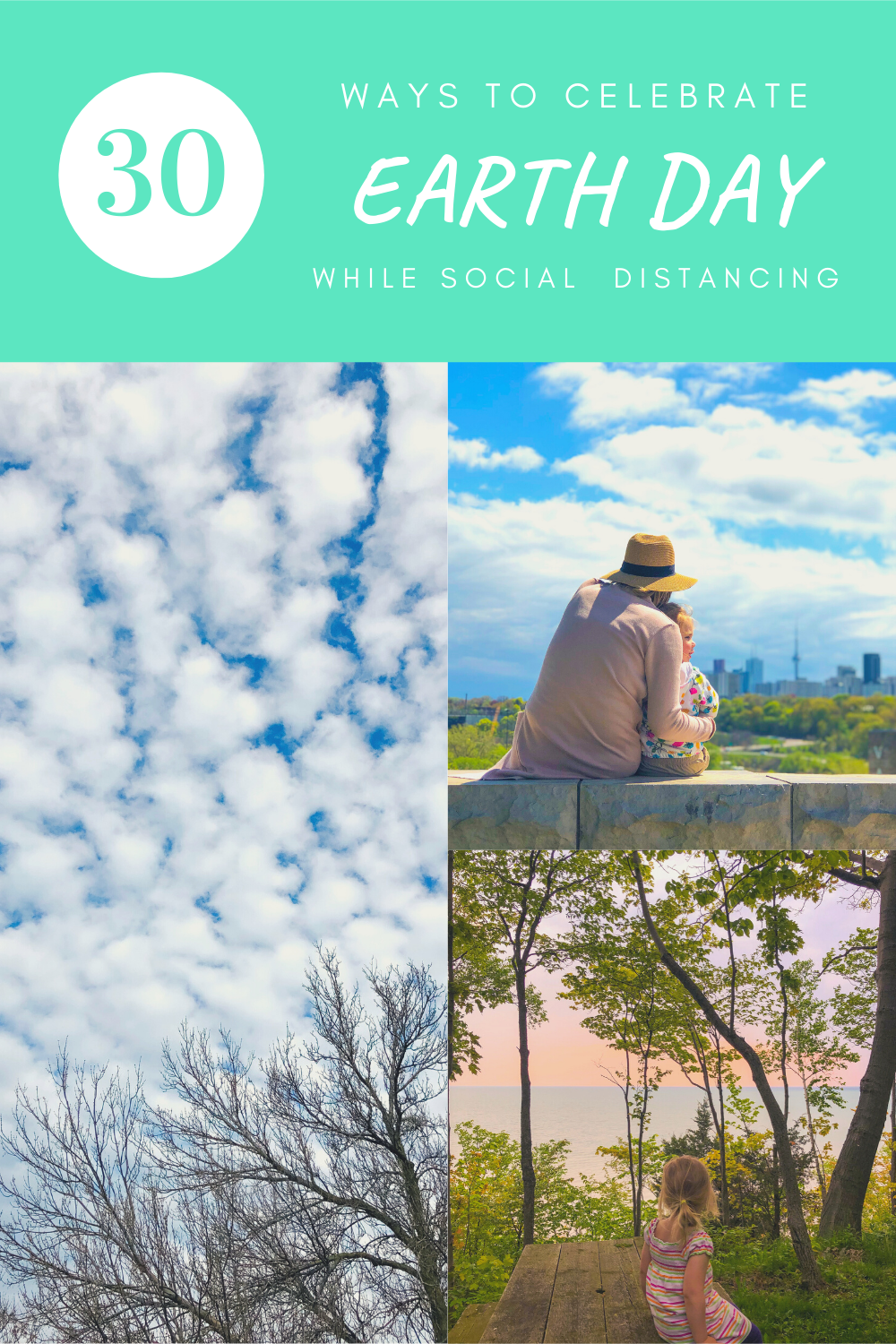 How to Celebrate Earth Day While Social Distancing - Outdoors & Virtually