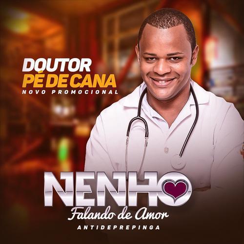 Nenho - Doutor Pé de Cana - Promocional de  Novembro - 2019