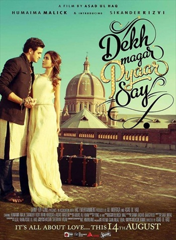Dekh Magar Pyaar Say 2015 Urdu 480p WEB-DL 300mb