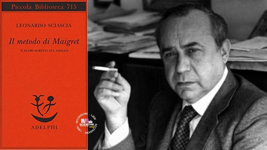 Recensione: Il metodo di Maigret, di Leonardo Sciascia