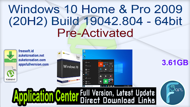 Windows 10 Home & Pro 2009 (20H2) Build 19042.804 – 64bit Pre-Activated