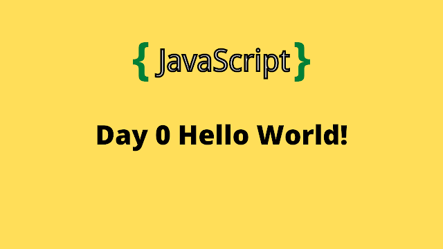 HackeRank Day 0: Hello, World! 10 days of javascript