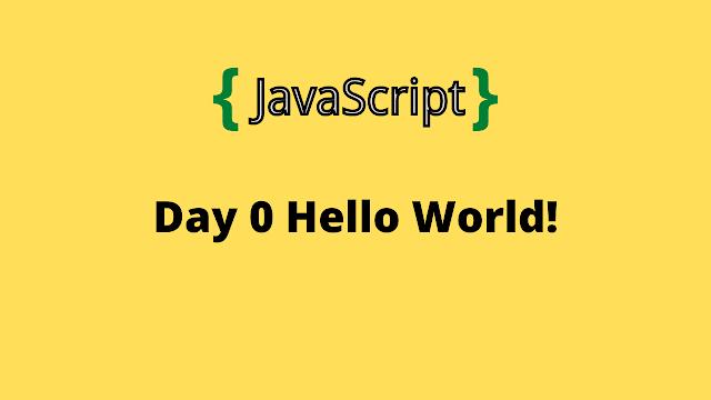HackeRank Day 0: Hello, World! 10 days of javascript solution