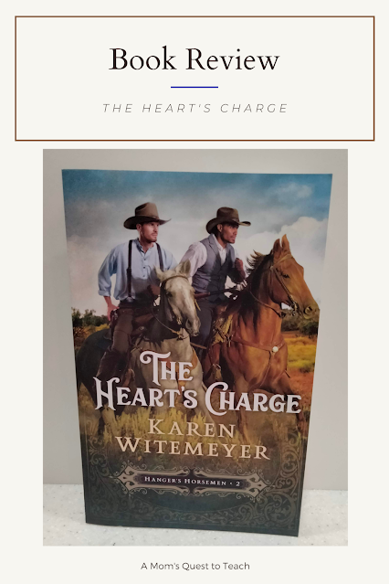 A Mom's Quest to Teach: Book Club: Book Review of The Heart's Charge by Karen Witemeyer book cover
