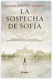«La sospecha de Sofía» de Paloma Sánchez-Garnica