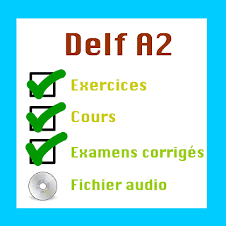 Delf A2 Cours  examens corrigés  et fichier audio