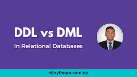 DDL vs DML in Relational Databases