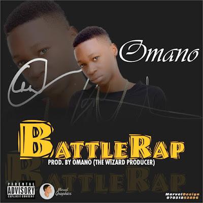 IMG 20170817 WA0002 - MUSIC: Omano - Battle Rap
