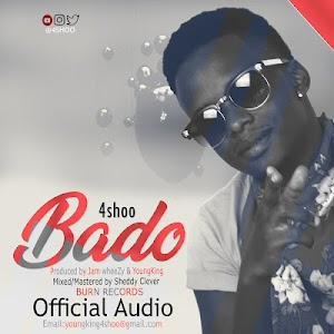 Download Audio | 4Shoo - Bado