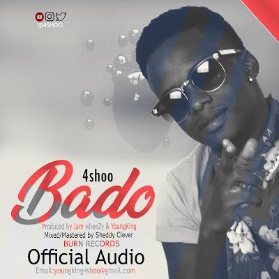 Download Audio | 4Shoo - Bado