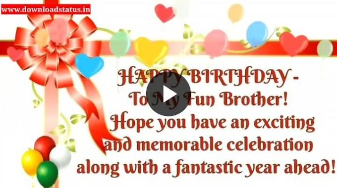 Happy Birthday Wishes For Brother Whatsapp Status Video Download - Happy Birthday Status