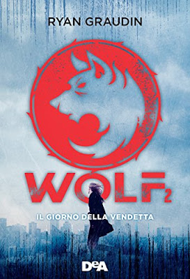 Risultati immagini per wolf il giorno della vendetta