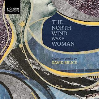 The North Wind Was a Woman - David Bruce - Signum Classics