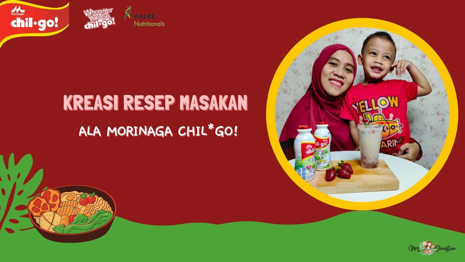 Kreasi Resep Masakan Morinaga Chil*Go!