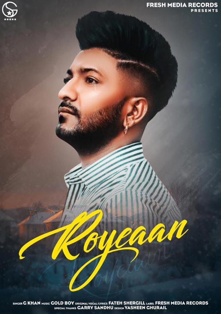 G Khan's Roye Aan Lyrics | Gold Boy | Fateh Shergill