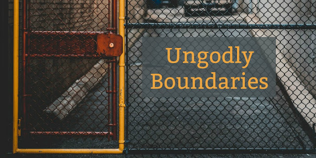 """The word """"boundaries"""" has taken on a whole new meaning in relationships, and Christians are setting ungodly boundaries at the encouragement of poor counselors. #BibleLoveNotes #Bible #Devotions"""