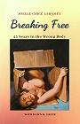 https://www.amazon.com/Breaking-Free-Years-Wrong-Body-ebook/dp/B085X16FDG