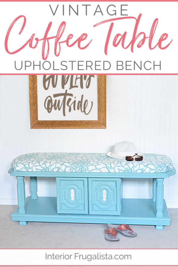 Vintage Coffee Table Upholstered How to turn a chunky 70s coffee table into a beautiful teal blue upholstered bench with handy storage, perfect for an entry bench, ottoman, or end of a bed. An easy budget-friendly DIY furniture project by Interior Frugalista #upholsteredcoffeetable #coffeetablebench #furnitureprojects #furnituremakeover #vintagecoffeetable