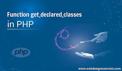 PHP get_declared_classes() Function