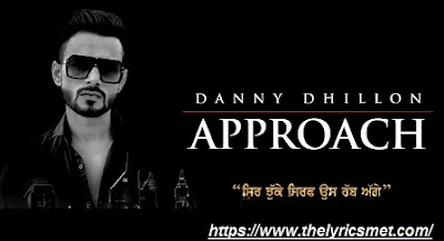 Approach Song Lyrics | Danny Dhillon | Latest Punjabi Songs 2020 | Speed Records