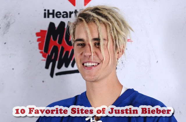 10 Favorite Sites of Justin Bieber