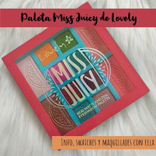 Paleta Miss Juicy de LOVELY