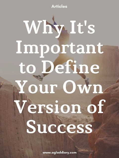 Why It's Important to Define Your Own Version of Success