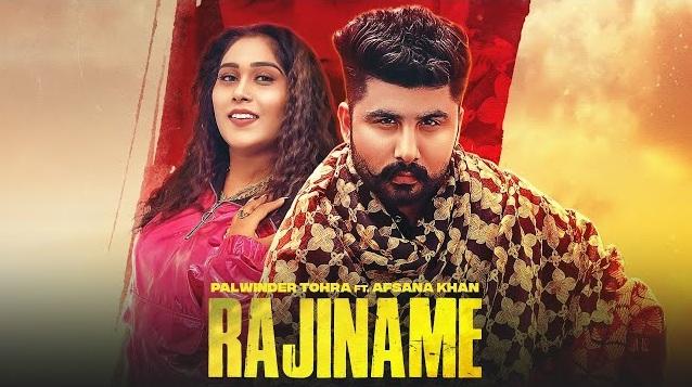 Rajiname Lyrics - Palwinder Tohra x Afsana Khan