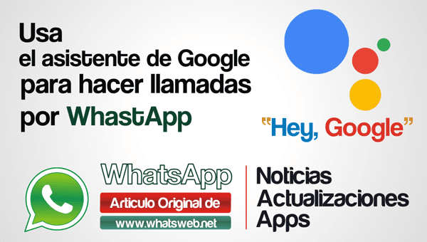 Whatsapp y Google Assistant