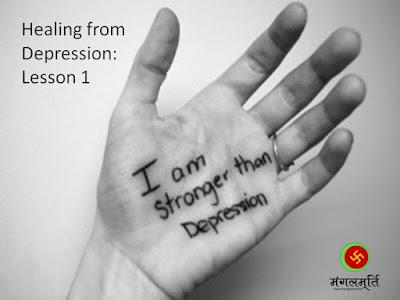Spirituality, Depression , Healing Lesson
