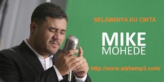 Download Lagu Selamanya Ku Cinta (Mike Mohede)