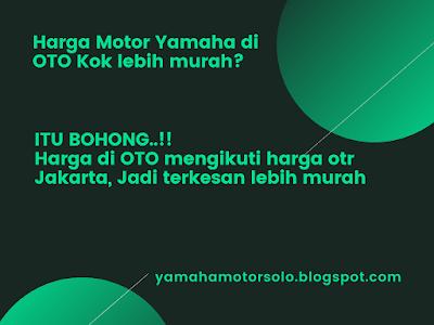 [HOAX] Harga Motor Yamaha di OTO Solo