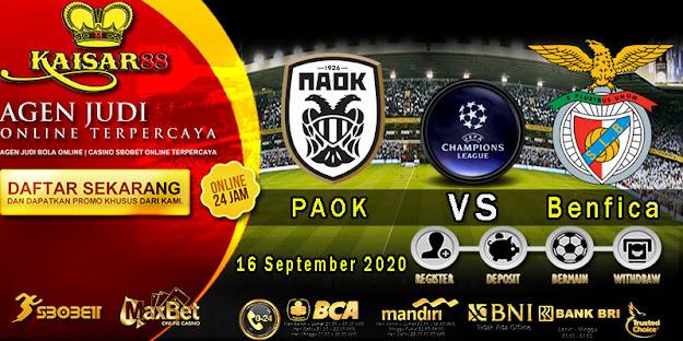 Prediksi Bola Terpercaya Liga Champions PAOK vs Benfica 16 September 2020