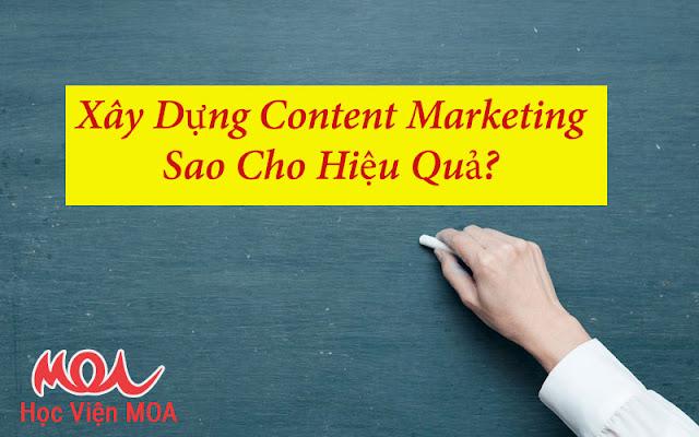 Xây Dựng Content Marketing Sao Cho Hiệu Quả?