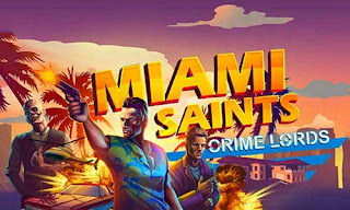 Miami Saints Crime lords Apk v2.2 Mod Money Terbaru