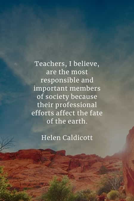 Teacher quotes that will make you appreciate them