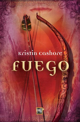 FUEGO (Spanish Edition) by KRISTIN CASHORE