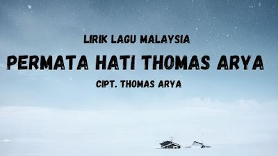 lirik lagu malaysia thomar arya