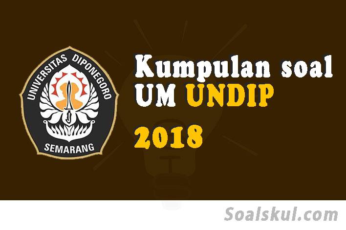Download Soal Dan Pembahasan Ujian Mandiri UNDIP 2018