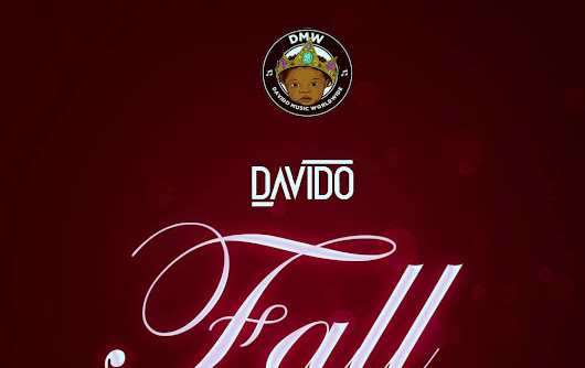 Music:Davido-FALL
