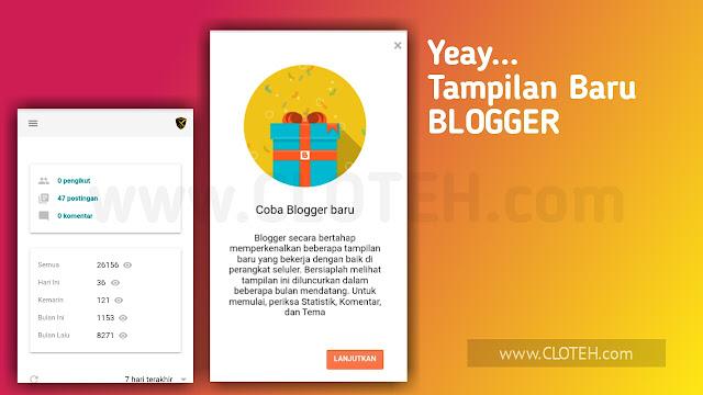 Inilah Tampilan Baru Blogger Update 2019