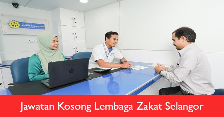 Jawatan Kosong di Lembaga Zakat Selangor LZS 2019