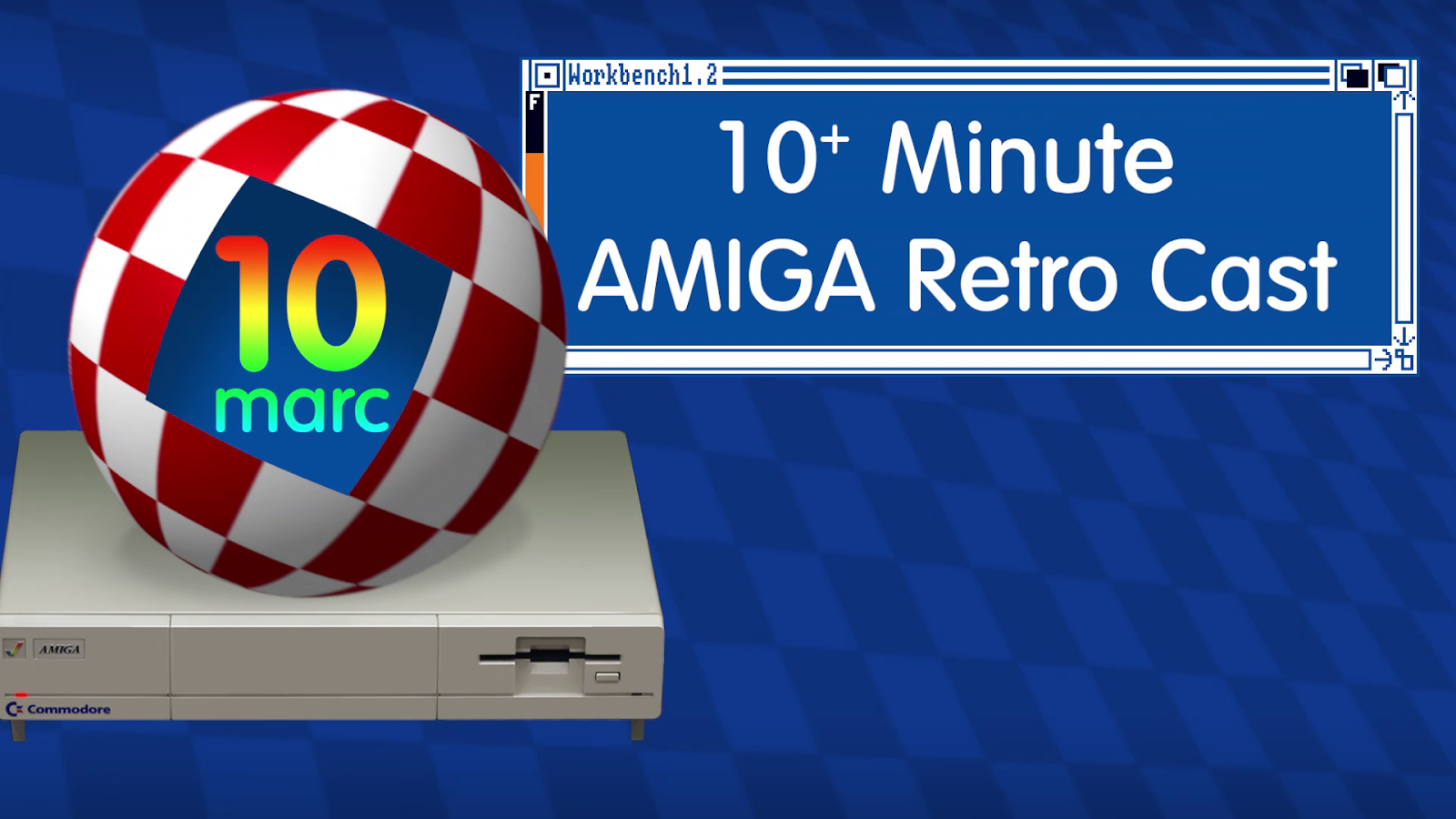 10 Minute Amiga Retro Cast