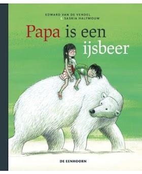 Papa is een ijsbeer - Edward van de Vendel