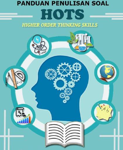 Tehnik Penulisan Soal HOTS Kurikulum 2013