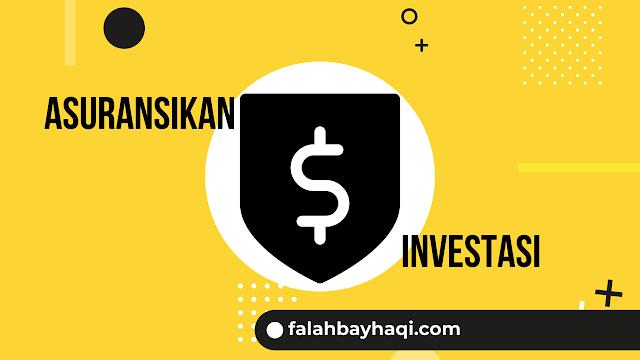 Asuransikan Investasi Anda