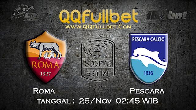 PREDIKSIBOLA - Prediksi Taruhan Bola AS Roma VS Pescara 28 November 2016 (SERIE A Italia)