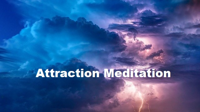 Attraction Meditation