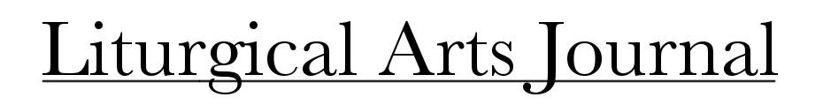 Liturgical Arts Journal