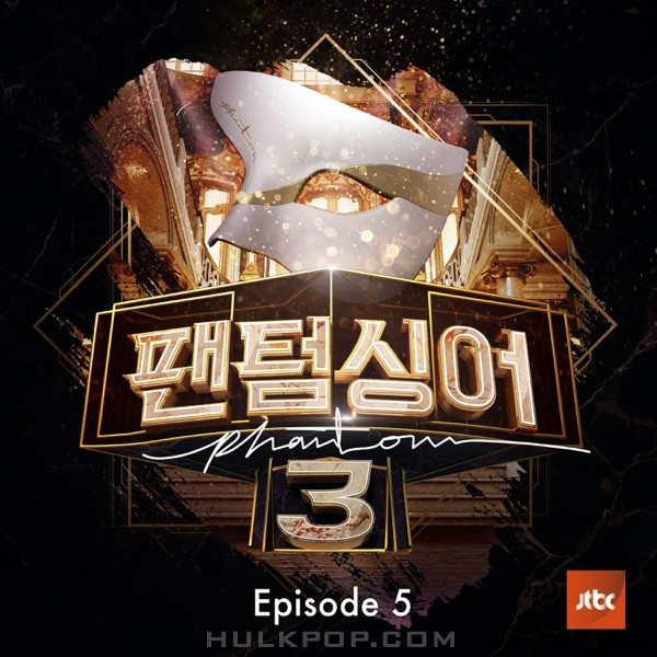 Various Artists – Phantom Singer 3 – Ep.5